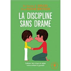La discipline sans drame:...