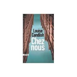 Chez nous- Louise Candlish