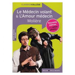 Le Médecin volant & L'amour...