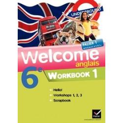 Anglais 6e Welcome -...