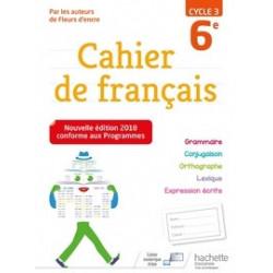 Cahier de Français 6e cycle 3.