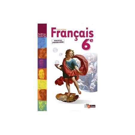 Fenetres Ouverte Francais 6e Livre Unique