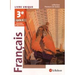 Français 3e - Livre unique.