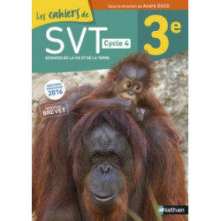 Les cahiers de SVT 3e, cycle 4