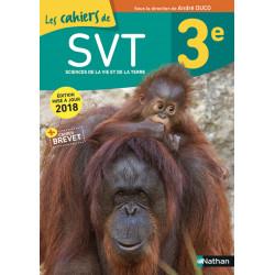 Les cahiers de SVT. 3e