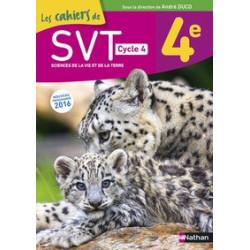 Les cahiers de SVT. 4e