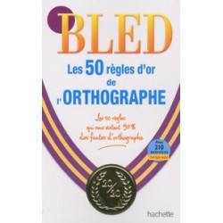 bled- Les 50 règles d'or de...