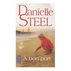 A bon port De Danielle Steel