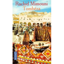 Tombéza. Rachid Mimouni