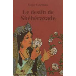 Le destin de Shéhérazade