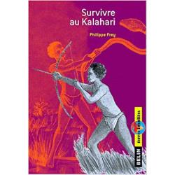 Survivre au Kalahari....