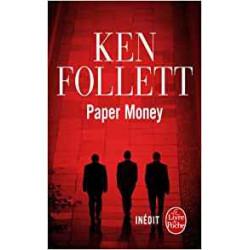 Paper Money .    Ken Follett