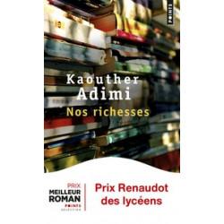 Nos richesses- Kaouther Adimi