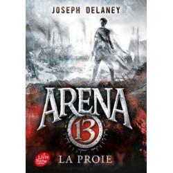 Arena 13 Tome 2-La proie...