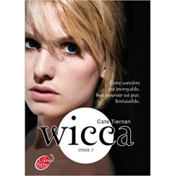 Wicca - Tome 3 -