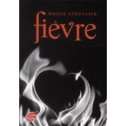 Fièvre - Maggie Stiefvater