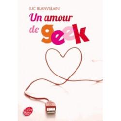 Un amour de geek - Luc...