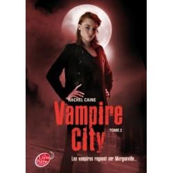 Vampire City Tome 2-Rachel...