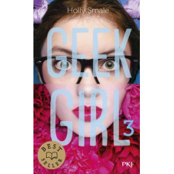Geek Girl Tome 3-Holly Smale