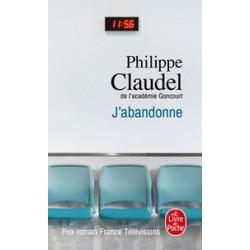 J'abandonne-Philippe Claudel