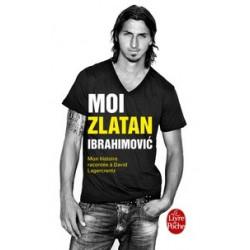 Moi, Zlatan Ibrahimovic -...