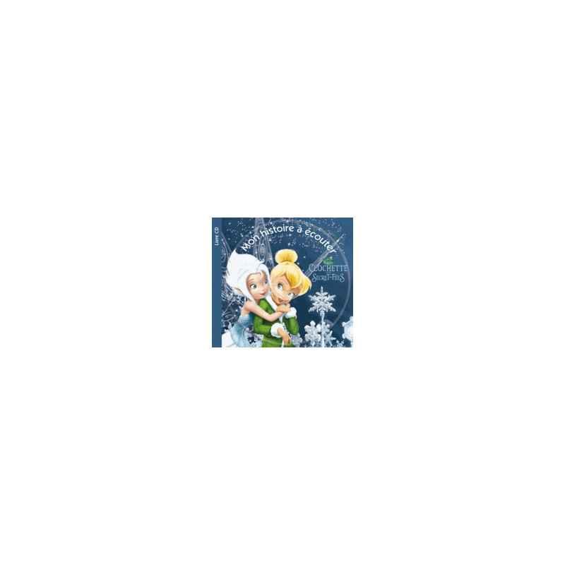 Clochette Et Le Secret Des Fees Livre Cd Avec 1 Cd Audio Disney