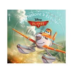 Planes 2 - Mon histoire à...