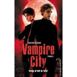 Vampire City Tome 8 -Rachel...