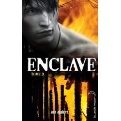 Enclave Tome 3 -Ann Aguirre