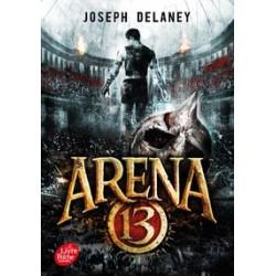 Arena 13 Tome 1 -Joseph...