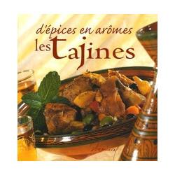 D'épices en aromes les Tajines