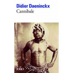 Cannibale. didier deaninckx