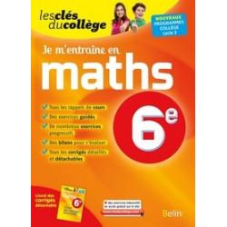Je m'entraîne en maths 6e