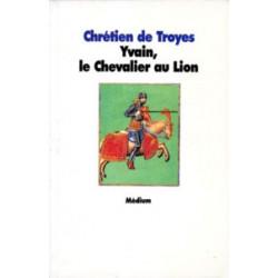 Yvain, le chevalier au lion...