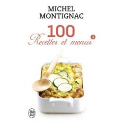 100 Recettes et menus -...