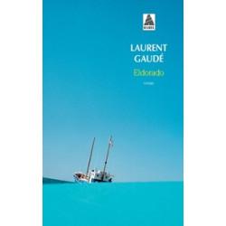 Eldorado -Laurent Gaudé