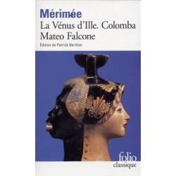 La Vénus d'Ille. Colomba....