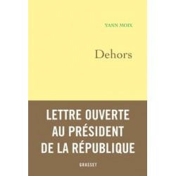 Dehors - Yann Moix