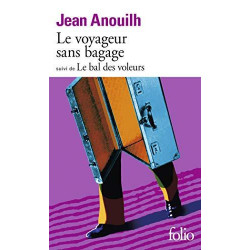 Le Voyageur sans bagage....