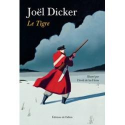 Le tigre (Relié) Joël Dicker