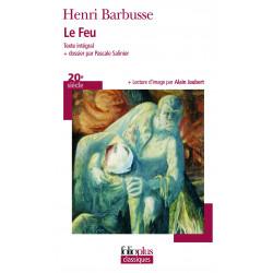 le Feu . Henri Barbusse