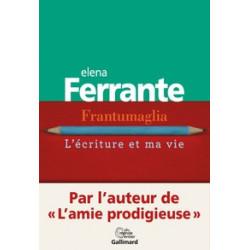 Frantumaglia - L'écriture...