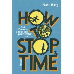 How to Stop Time - Matt Haig