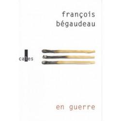 En guerre - François Bégaudeau