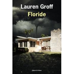Floride- Lauren Groff