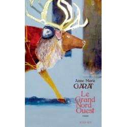 Le grand Nord-Ouest -...