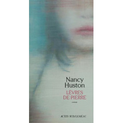 LÈVRES DE PIERRE-Nancy Huston