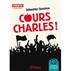 Cours, Charles !Sébastien...