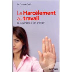 Le Harcèlement au travail:...