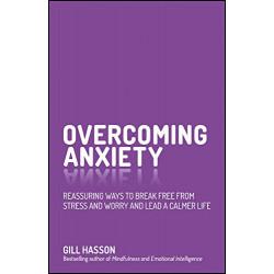 Overcoming Anxiety:...